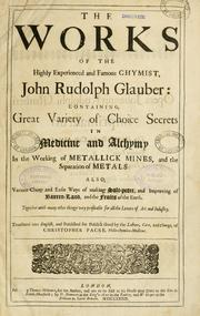 "Frontispice to the English translation of Glauber's work, containing a recipe for sal miracle: ""The works of the highly experienced and famous chymist, John Rudolph Glauber,"" transl. Christopher Packe, London: Thomas Milbourne, 1689"