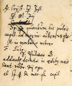 MS. 96, p. 22: Magirus crossed out the ingredients of his recipe that he pharmacy couldn't provide and that he had to add from his own stock (addantur in aedibus meis).