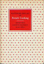 First Edition of Mastering the Art of French Cooking (1961).  Image courtesy of Wikipedia: http://en.wikipedia.org/wiki/Mastering_the_Art_of_French_Cooking