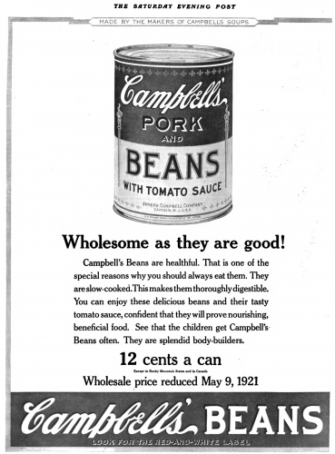 Joseph Campbell Company canned beans advertisement in the Saturday Evening Post, 1921.  Image courtesy of Wikimedia Commons.