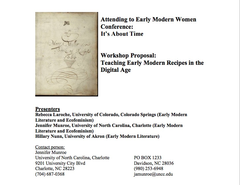 """Teaching Early Modern Recipes in the Digital Age,"" Program for Attending to Early Modern Women 2015. http://www4.uwm.edu/letsci/conferences/atw2015/pdf/30.Early-Modern-Recipes.pdf Accessed August 2015."