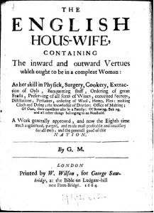 Title Page of Gervase Markham's seminal publication, instructing housewives in all aspects of domestic life, including preparing medicines.