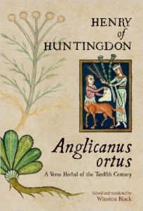 Anglicanus Ortus cover. Henry of Huntingdon's twelfth-century herbal describes 160 herbs, spices, and vegetables—with poetry!