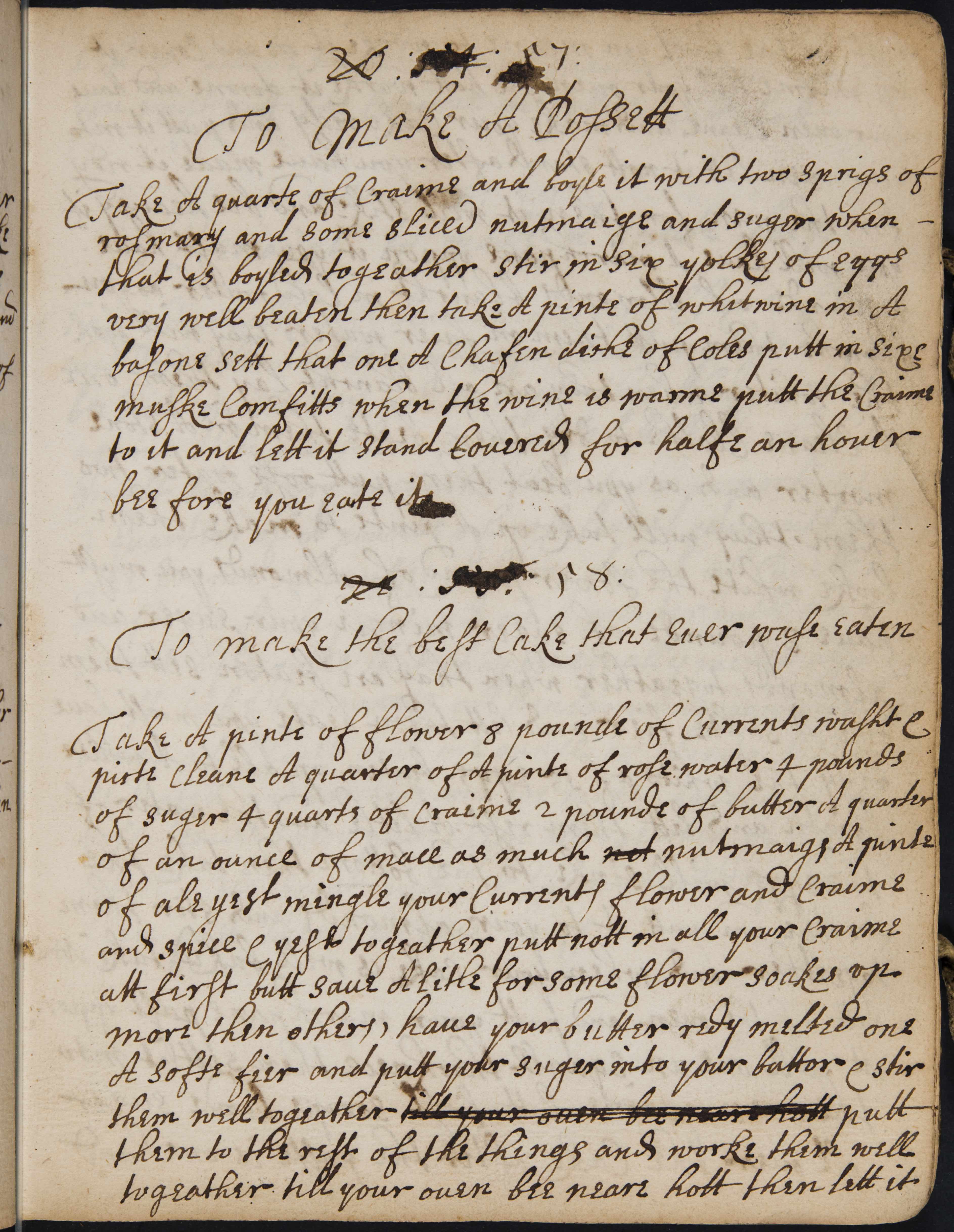 """To make the best Cake that euer wase eaten,"" Mariabella Charles, [Cookery recipes and medical cures] [ca. 1678]. William Andrews Clark Memorial Library (UCLA): MS.1950.009"