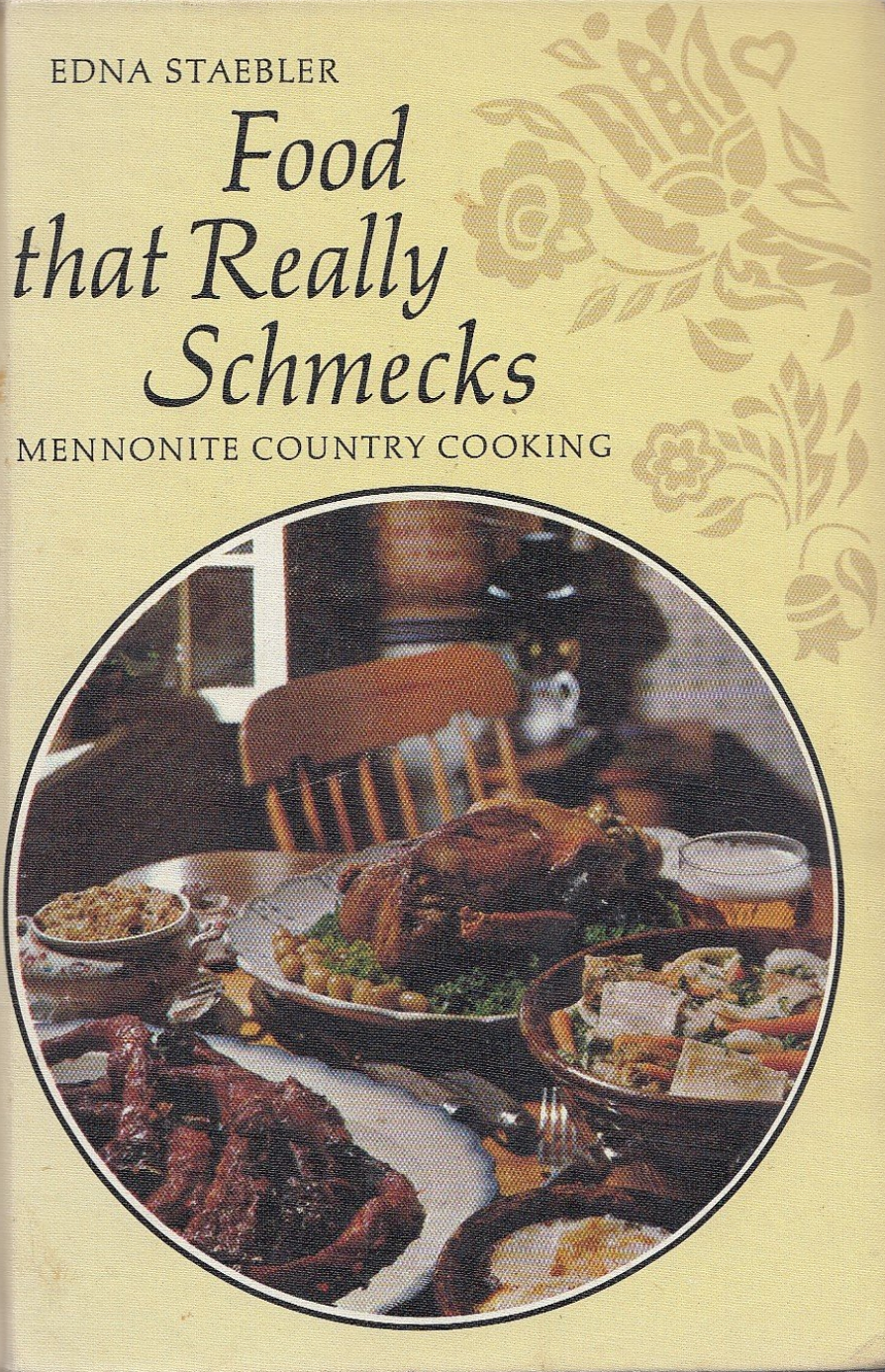 "Edna Staebler (1906-2006), ""Food That Really Schmecks,"" courtesy of Archival and Special Collections at the University of Guelph Library."