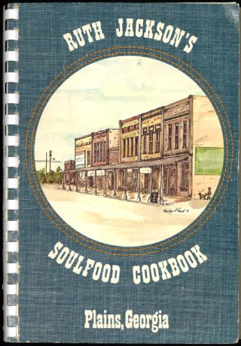 Ruth Jackson's Soulfood Cookbook, 1978. Image courtesy of Lupton Collection, University of Alabama Libraries
