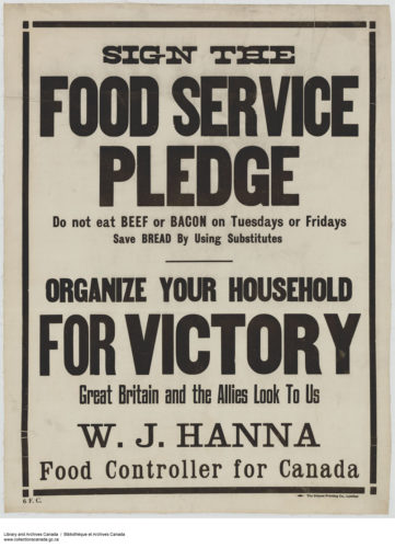 """Fig. 3. """"Sign the Food Service Pledge,"""" 1914-1918. Courtesy of Library and Archives Canada, Acc. No. 1983-28-719, MIKAN no. 3667246"""